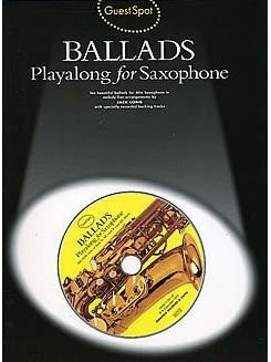 Guest Spot: Ballads Playalong for Saxophone (with CD)