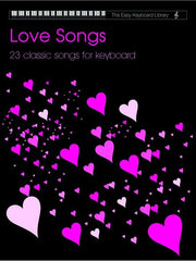 The Easy Keyboard Library: Love Songs - Volume 1