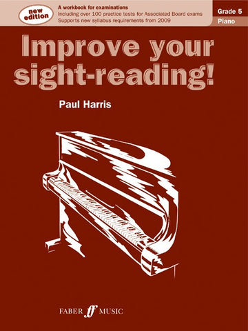 Improve Your Sight-Reading! Piano Grade 5