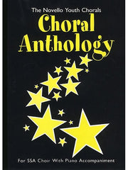The Novello Youth Chorals: Choral Anthology - SSA + Piano
