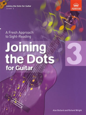 Joining the Dots for Guitar - Grade 3