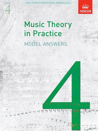 ABRSM Music Theory In Practice - Model Answers - Grade 4