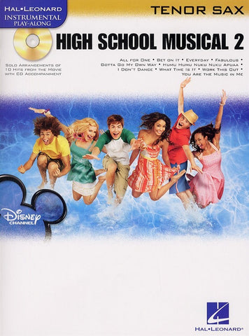 Hal Leonard Instrumental Play-Along: High School Musical 2 (Tenor Saxophone + CD)