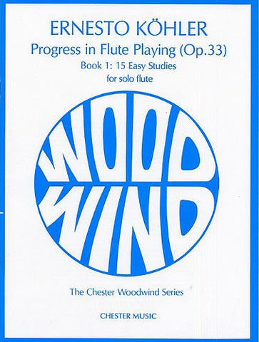 E. Kohler: Progress in Flute Playing Op.33 - Book 1