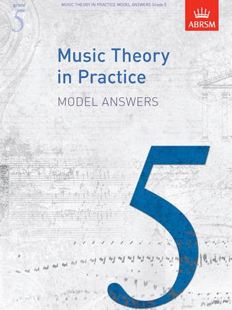 ABRSM Music Theory In Practice - Model Answers - Grade 5