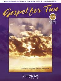 Gospel for Two - 10 Unaccompanied Duets for Bb Instruments (Clarinet or Trumpet or Others)