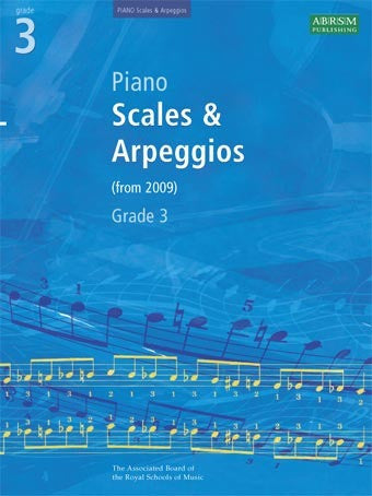 ABRSM Grade 3 Piano Scales + Arpeggios (from 2009)