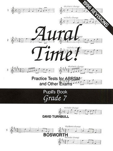 Aural Time! Practice Tests - Grade 7 (Pupil's Book)