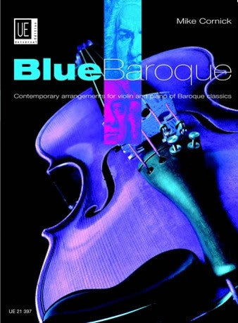 Mike Cornick: Blue Baroque (Violin/Piano)