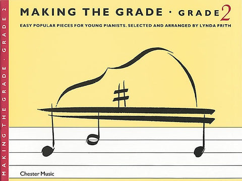 Making The Grade: Grade 2 - Piano