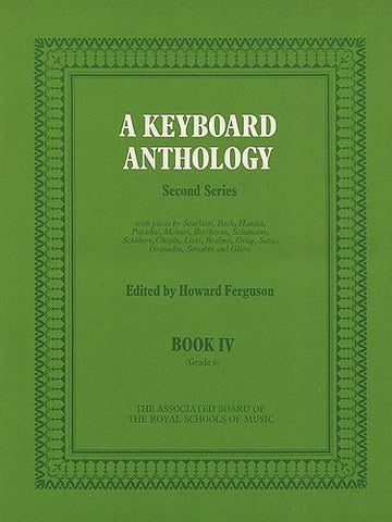 A Keyboard Anthology - Second Series Book 4 - Grade 6 (Piano)