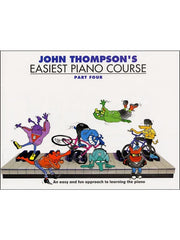 John Thompson's Easiest Piano Course: Part 4 - Revised Edition