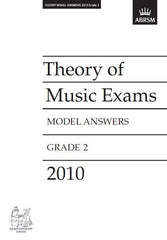 ABRSM Theory of Music Exam Papers 2010 - Grade 2 - Model Answers