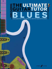 The Ultimate Guitar Tutor: Blues - Guitar Tab (with CD)