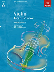 ABRSM Selected Violin Exam Pieces 2012-2015 - Grade 6 - Violin + Piano