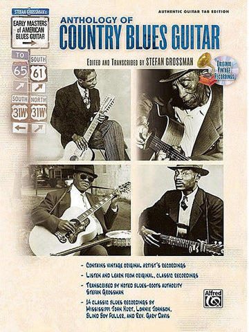 Early Masters of American Blues Guitar: The Anthology of Country Blues Guitar (with CD)