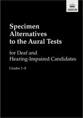 ABRSM Specimen Alternatives to the Aural Tests for Deaf and Hearing-Impaired candidates