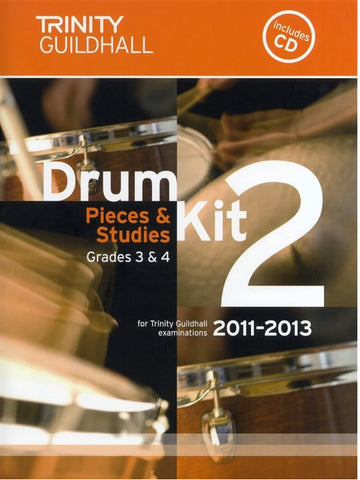 Trinity Guildhall: Drum Kit Pieces + Studies 2011-2013 - Book 2 - Grades 3 + 4 (with CD)