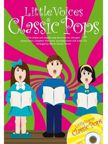 Little Voices: Classic Pops - SS + Piano (with CD)