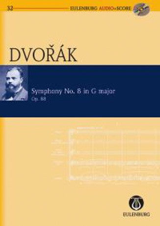 Antonin Dvorak: Symphony No.8 in G Major (Eulenburg Audio + Score)