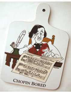 Chopping Board - Chopin Bored
