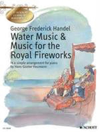 George Frideric Handel: Water Music + Music for the Royal Fireworks (Piano)