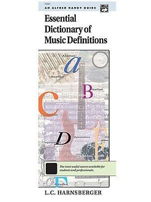 Essential Dictionary of Music Definitions