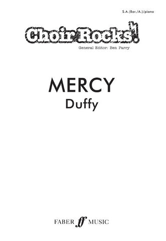 Choir Rocks! Duffy: Mercy - SA (with Optional Baritone/Alto) + Piano