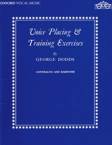 G. Dodds: Voice Placing + Training Exercises (Contralto + Baritone)