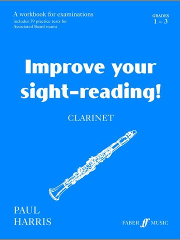 Improve Your Sight-Reading! - Clarinet - Grades 1-3