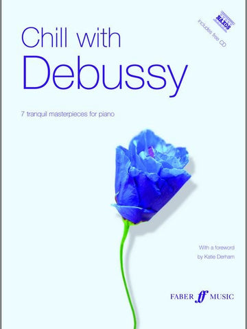 Chill with Debussy - Piano (with CD)