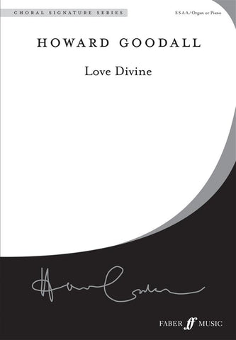H. Goodall: Love Divine - SSAA + Organ/Piano