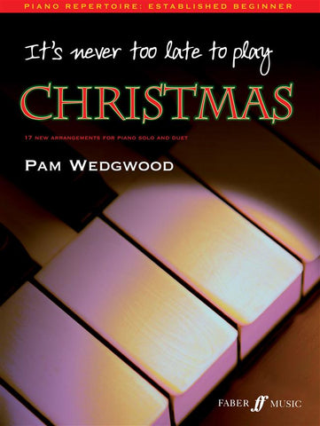 It's Never Too Late to Play Christmas - Piano