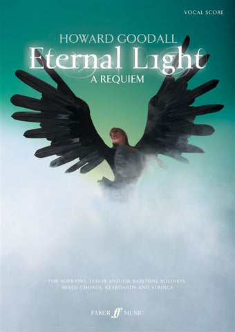 H. Goodall: Eternal Light - A Requiem - Vocal Score