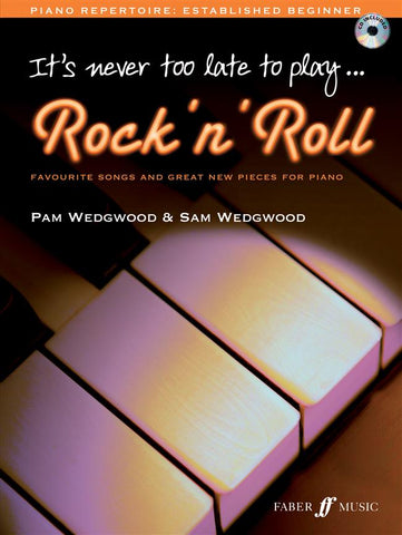 It's Never Too Late to Play Rock 'n' Roll - Piano (with CD)