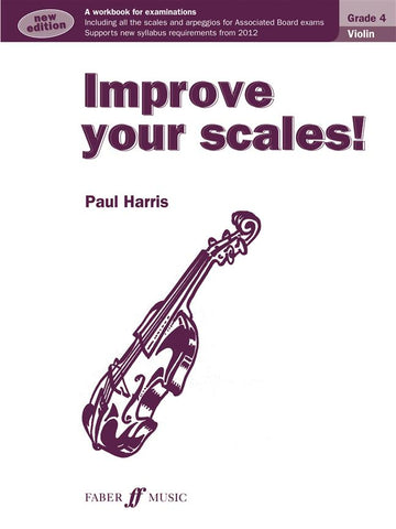 Improve Your Scales! - Violin - Grade 4 (New Edition)
