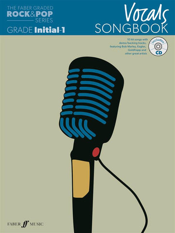 The Faber Graded Rock + Pop Series: Vocals Songbook - Grades Initial-1 (with CD)