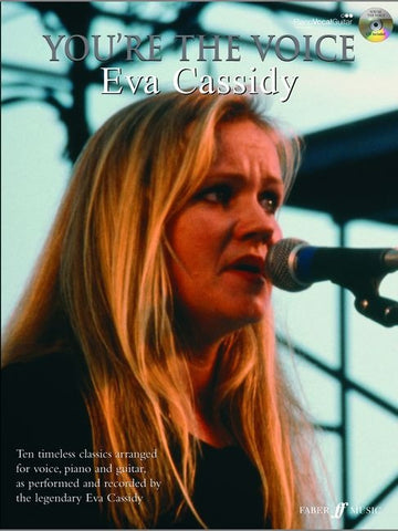 You're the Voice: Eva Cassidy - Piano, Vocal + Guitar (with CD)
