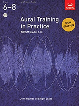Aural Training in Practice Book 3 - Grades 6-8 (with CD)