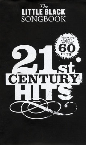 The Little Black Songbook: 21st Century Hits - Lyrics + Chords