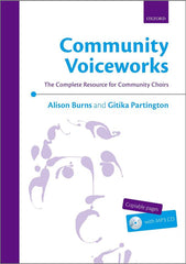 Community Voiceworks: The Complete Resource for Community Choirs (with CD)
