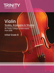 Trinity Violin Scales, Arpeggios + Studies: Initial - Grade 8 from 2016