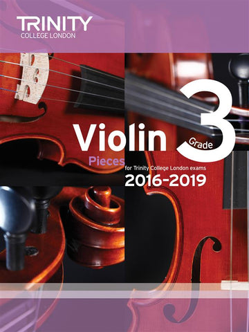 Trinity Violin Exam Pieces - Grade 3 2016-2019 - Violin + Piano
