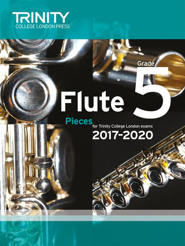 Trinity College London: Flute Exam Pieces 2017-2020 - Grade 5 - Flute + Piano
