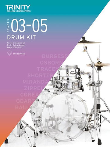 Trinity College London: Drum Kit Pieces + Exercises 2020-2023 - Grades 3-5 (with Audio Downloads)
