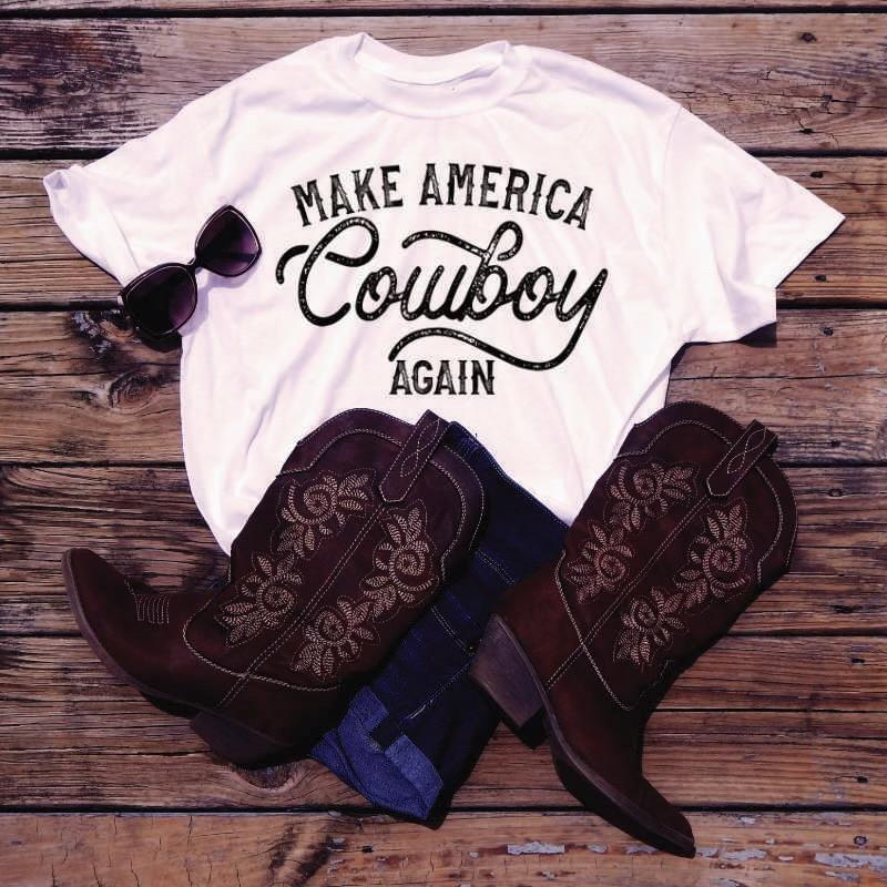 Make America Cowboy Again *Start Ship 5/19