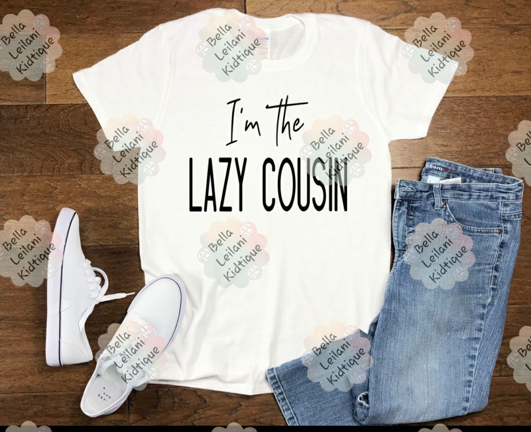 Lazy Cousin