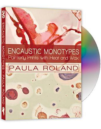 INSTRUCTIONAL DVD: ENCAUSTIC MONOTYPES: Painterly Prints with Heat and Wax