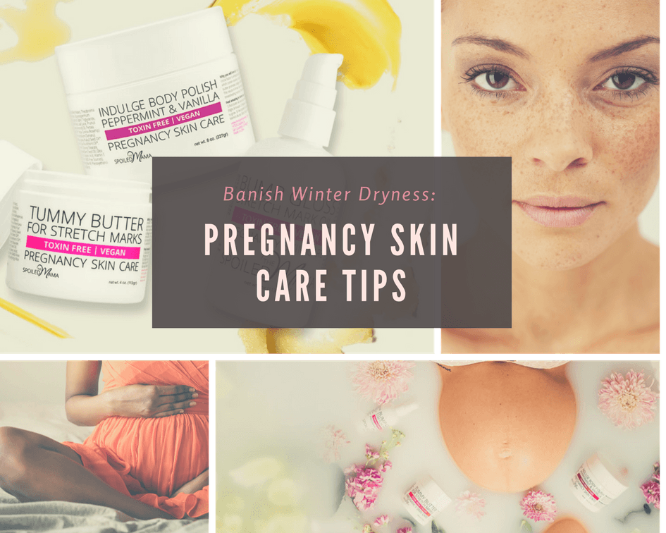 Banish winter dryness: pregnancy skincare tips