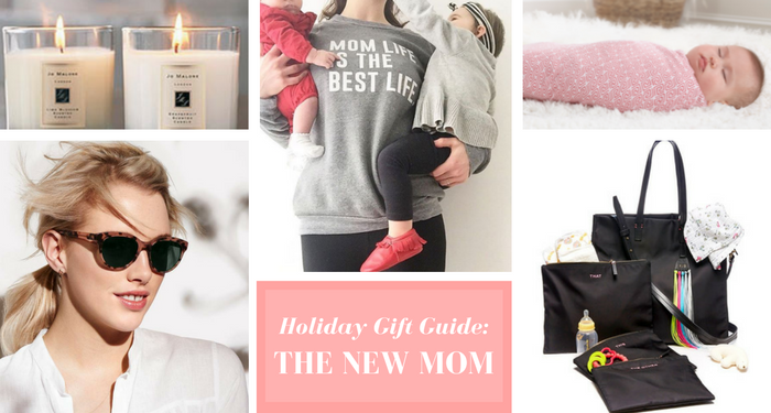Holiday Gifts Mom Will Love: The New Mama Gift Guide